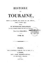 Histoire de Touraine depuis la conquête des Gaules par les Romains, jusqu'à l'année 1790
