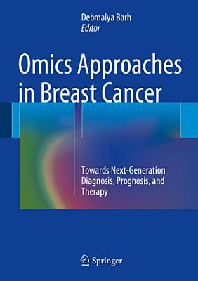 Omics Approaches in Breast Cancer