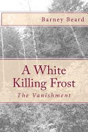 A White Killing Frost