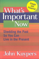 What s Important Now Book