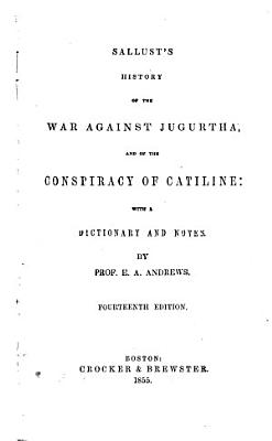 History of the War Against Jugurtha  and of the Conspiracy of Catiline PDF