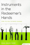 Instruments in the Redeemer s Hands
