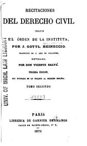 Recitaciones del derecho civil segun el orden de la instituta
