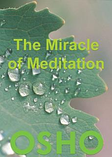 The Miracle of Meditation Book