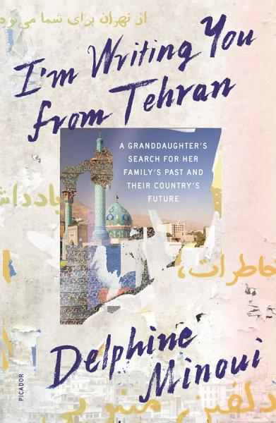 Download I m Writing You from Tehran Book