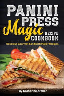 Panini Press Magic Recipe Cookbook Book