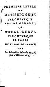 Lettres (1re-4e) à Mgr l'archevêque de Paris sur son instruction pastorale du 27 octobre 1697