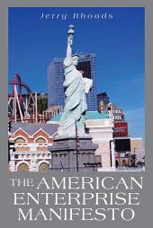 The American Enterprise Manifesto