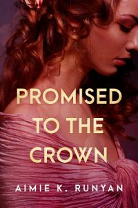 Promised to the Crown