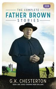 The Complete Father Brown Stories Book