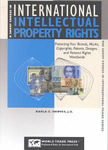 A Short Course in International Intellectual Property Rights PDF