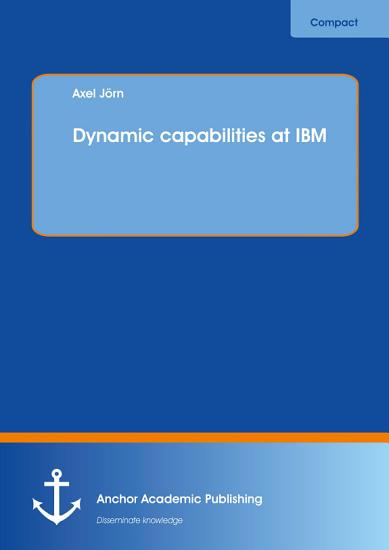 Dynamic capabilities at IBM PDF
