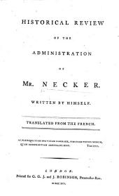 Historical Review of the Administration of Mr. Necker