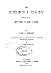 The Buchholz Family: Sketches of Berlin Life, Volume 2
