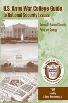 U s  Army War College Guide to National Security Issues PDF