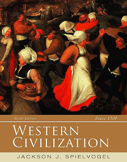 Western Civilization  Alternate Volume  Since 1300 PDF