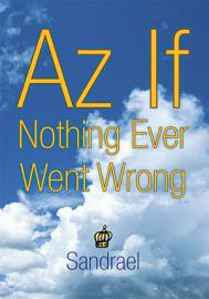 Az If Nothing Ever Went Wrong