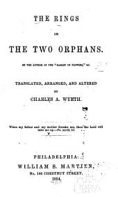 The Rings: Or, The Two Orphans