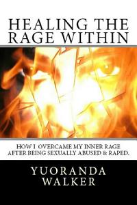 Healing the Rage Within Book