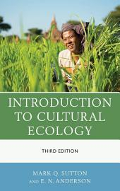 Introduction to Cultural Ecology: Edition 3
