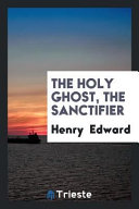 The Holy Ghost, the Sanctifier