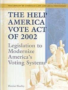 The Help America Vote Act of 2002 Book
