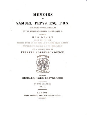 Memoirs of Samuel Pepys  Esq  F  R  S  PDF