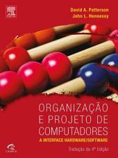 Organização e Projeto de Computadores: A Interface Hardware/Software, Edição 4