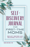 Self-Discovery Journal for First-Time Moms