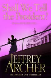 Shall We Tell The President  Book PDF