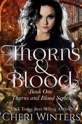 Thorns & Blood: Volume 1