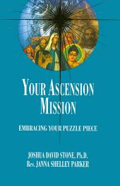 Your Ascension Mission: Embracing Your Puzzle Piece