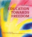 Education Towards Freedom PDF