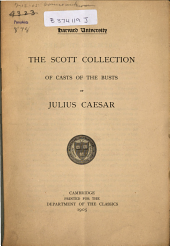 The Scott Collection of Casts of the Busts of Julius Caesar