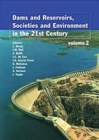 Dams and Reservoirs  Societies and Environment in the 21st Century  Two Volume Set PDF
