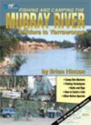 Fishing And Camping The Murray River Book PDF