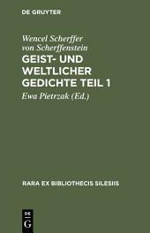 Geist- und weltlicher Gedichte Teil 1: Brieg 1652