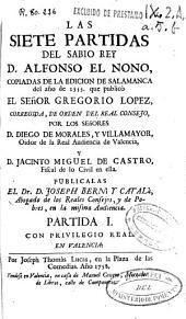 Las Siete Partidas del sabio rey D. Alfonso el Nono: Partida I