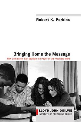 Bringing Home the Message PDF