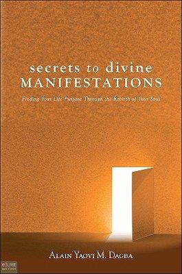 Download Secrets to Divine Manifestations Book