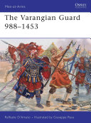 The Varangian Guard 988 1453