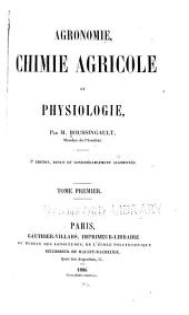 Agronomie: chimie agricole et physiologie, Volumes1à2