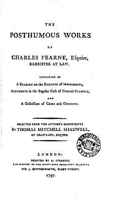 The Posthumous Works of Charles Fearne  Esquire  Barrister at Law PDF
