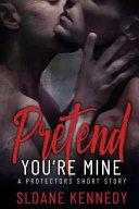 Pretend You re Mine