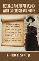 Notable American Women with Czechoslovak Roots