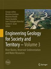 Engineering Geology for Society and Territory - Volume 3: River Basins, Reservoir Sedimentation and Water Resources