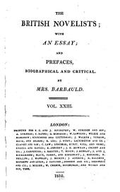 The British Novelists: With an Essay, and Prefaces, Biographical and Critical by Mrs. Barbauld, Volume 23