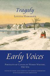 Tragedy: Early Voices — Portraits of Canada by Women Writers, 1639–1914