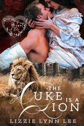The Duke Is A Lion: a Retelling Shifter Paranormal Romance Fairy Tale
