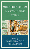 Multiculturalism in Art Museums Today PDF